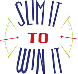 Slim It to Win It